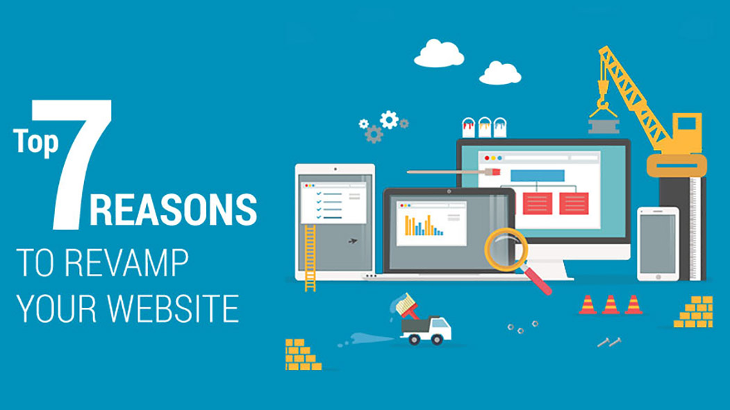 Top 7 reasons to revamp your Website