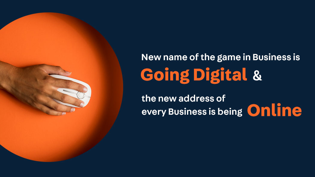 Why is going digital more important than ever before for any business at this time